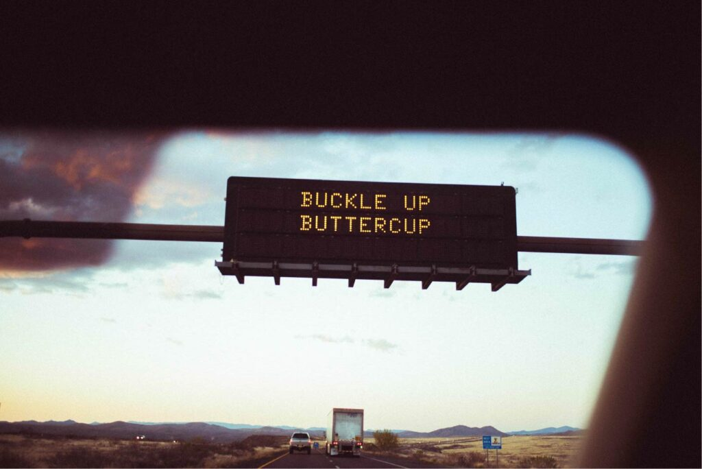 Buckle Up Butter Cup Highway Sign in Arizona